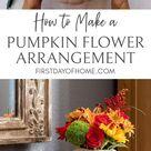 DIY Pumpkin Flower Arrangement - Thanksgiving Centerpiece