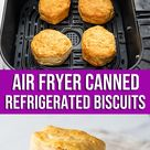 Easy Canned Refrigerated Biscuits in Air Fryer