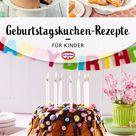 Geburtstagskuchen-Rezepte