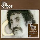 Jim Croce I Got A Name CD