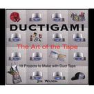 Ductigami : the Art of Tape