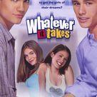 Whatever It Takes (2000) - IMDb