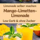 Mango-Limetten-Limonade selber machen - Rezept ohne Zucker & Low Carb