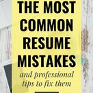 Fix these Common Resume Mistakes Right Now (With Examples!)