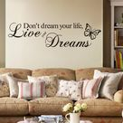ZOOYOO Don't Dream Your Life Art Vinyl Quote Wall Stickers Wall Decals Home Decor Live Your Dreams ,15cm X 57cm