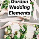 10 Favorite Garden Wedding Elements
