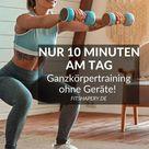 Ganzkörpertraining ohne Geräte: Effektives Workout für zuhause