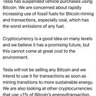 Elon Musk Tesla stops accepting Bitcoin as payments. Looking at other Cryptocurrencies that use…