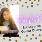 Ed Sheeran Perfect Chords