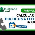 Calcular DÍA DE UNA FECHA en Excel   Fórmulas de Excel 53