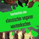 Vegan und lecker - Klassischer Marmorkuchen - Toastenstein.com