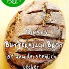 Buttermilch Brot – Frühstück mit dem gewissen Extra - Haus und Beet