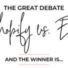 Shopify vs. Etsy – The Great Debate