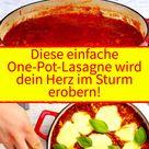 Diese einfache One-Pot-Lasagne wird dein Herz im Sturm erobern!