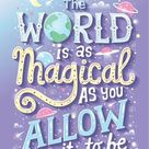 The world is as magical...