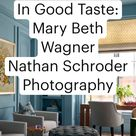 In Good Taste: Mary Beth Wagner Nathan Schroder  Photography
