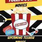 Telugu Movies Releasing This Week   Upcoming Telugu Movies 2021