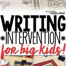 Writing Intervention for Big Kids
