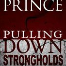Pulling Down Strongholds by Derek Prince - A Book Review