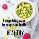 3 Surprising Ways to Keep Your Teeth Healthy   Hawley Lane Dental Stratford CT