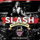 Slash, Myles Kennedy, The Conspirators - Living The Dream Tour (2cd+dvd) [cd + Dvd Video]