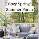 6 Steps to a Cozy Spring/Summer Porch
