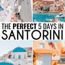 Ultimate Santorini Itinerary How to Spend 5 Days in Santorini