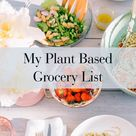 My Plant Based Grocery List