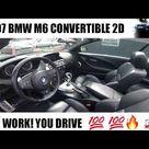 2007 BMW M6 CONVERTIBLE 2D
