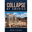 The Coming Collapse of America (Hardcover)