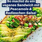 So machst du ein veganes Sandwich mit Peacamole & Radieschen-Salsa!