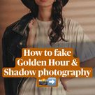 How To Fake Golden Hour & Shadow Photography 📸➡️
