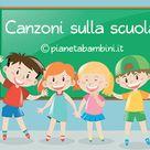 20 Canzoni sulla Scuola per Bambini