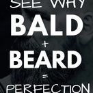 Beards + Baldness Are A Match Made In Heaven
