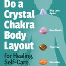How To Do a Crystal Chakra Body Layout