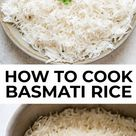 How to Cook Basmati Rice 3 Ways: Stovetop, Instant Pot and Slow Cooker