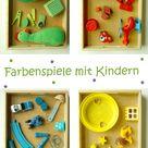 7 Tolle Spiele zum Farben lernen - kreativsein.blog