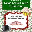 Design and Build a Gingerbread House in Sketchup (Christmas / Winter Holiday)