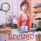 Brewed Awakening - Hardcover