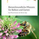 Bienenfreundliche Pflanzen - Das Pflanzenlexikon für Balkon und Garten