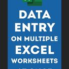 Excel Tricks Data Entry on Multiple Worksheets At Once