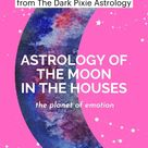 Astrology of the Moon in the Houses