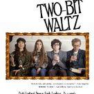 Two-Bit Waltz (2014) - IMDb