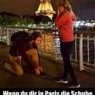 Ach, übrigens..Wenn du dir in Paris die Schuhe bindest..