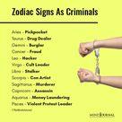 Zodiac Signs As Criminals