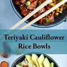 Teriyaki Cauliflower Rice Bowls - Yup, it's Vegan