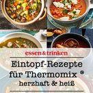 Eintöpfe Thermomix