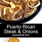 Puerto Rican Steak & Onions