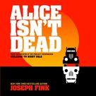 Alice Isn't Dead   Audio Book