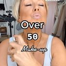 MAKEUP  for  WOMAN  OVER 50